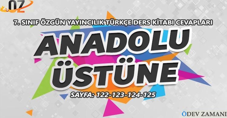 7. Sınıf Türkçe Ders Kitabı Sayfa 122-123-124-125 Cevapları Özgün Yayınları
