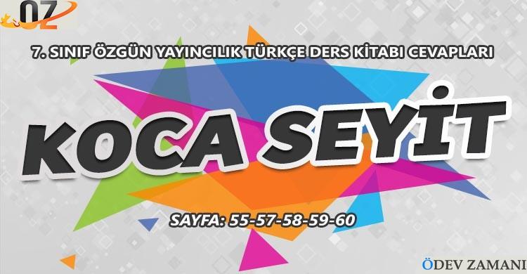 7. Sınıf Türkçe Ders Kitabı Sayfa 55-57-58-59-60 Cevapları Özgün Yayınları