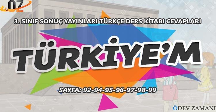 3. Sınıf Türkçe Ders Kitabı Sayfa 92-94-95-96-97-98-99 Cevapları Sonuç Yayınları